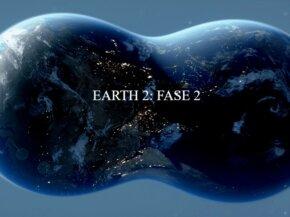 Earth 2: informazioni sulla Fase 2 e successive